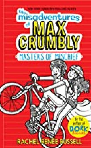 The Misadventures of Max Crumbly 3: Masters of Mischief
